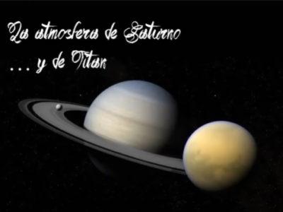 La atmósfera de Saturno y Titán